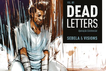 Dead Letters – Volume 1 – Operação Existencial